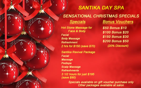 Christmas Spa Packages.Santika Day Spa Melbourne 03 9729 2779 A Beautiful